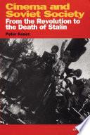 Cinema and Soviet Society