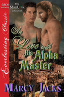 In Love with His Alpha Master [The Pregnant Mate Series 1]