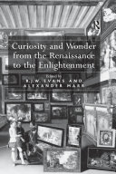 Curiosity and Wonder from the Renaissance to the Enlightenment