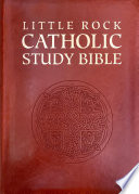 """""""Little Rock Catholic Study Bible"""" by Catherine Upchurch, Irene Nowell, Ronald D. Witherup"""