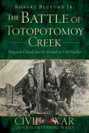 The Battle of Totopotomoy Creek  Polegreen Church and the Prelude to Cold Harbor