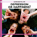Depression Or Happiness?