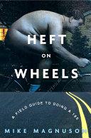 Heft on Wheels