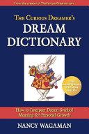 The Curious Dreamer S Dream Dictionary
