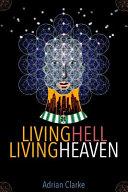Living Hell   Living Heaven