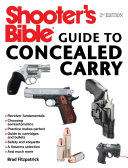 Shooter s Bible Guide to Concealed Carry  2nd Edition
