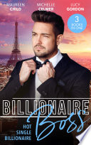 Billionaire Boss  Hot  Single  Billionaire   Fianc   in Name Only   One Month with the Magnate   Miss Prim and the Billionaire