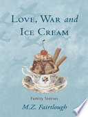 Love  War and Ice Cream