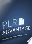 PLR Advantage