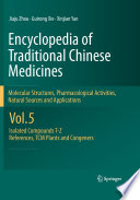 Encyclopedia of Traditional Chinese Medicines   Molecular Structures  Pharmacological Activities  Natural Sources and Applications Book
