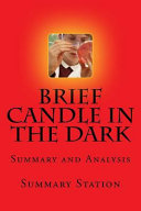 Brief Candle in the Dark Summary