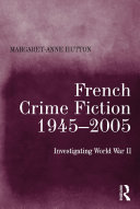 French Crime Fiction, 1945–2005