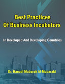Best Practices of Business Incubators in Developed and Developing Countries