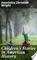 Children s Stories in American History