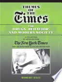 Themes of the Times for Drugs, Behavior and Modern Society