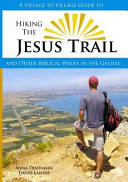 A Village to Village Guide to Hiking the Jesus Trail