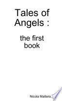 Tales Of Angels The First Book
