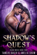 Shadow s Quest