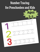 Number Tracing Book For Preschoolers And Kids Ages 3 5