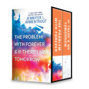 The Problem with Forever & If There's No Tomorrow