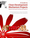 A Guide To Clean Development Mechanism Projects Related To Municipal Solid Waste Management