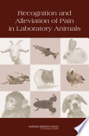 Recognition and Alleviation of Pain in Laboratory Animals Book