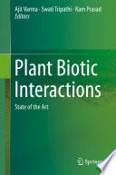 Plant Biotic Interactions