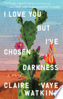 I Love You but I ve Chosen Darkness