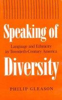 Speaking of Diversity