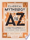 Classical Mythology A to Z Book