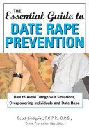 The Essential Guide to Date Rape Prevention Book