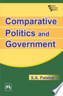 COMPARATIVE POLITICS AND GOVERNMENT