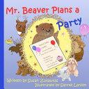 Mr  Beaver Plans a Party