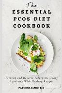 The Essential PCOS Diet Cookbook