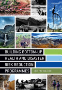 Building Bottom Up Health and Disaster Risk Reduction Programmes