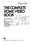 The Complete Home Video Book