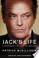 Jack s Life  A Biography of Jack Nicholson  Updated and Expanded