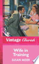 Wife In Training Mills Boon Vintage Cherish