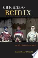Chicana O Remix