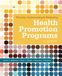 Planning  Implementing    Evaluating Health Promotion Programs