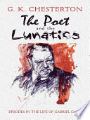 The Poet and the Lunatics