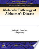Molecular Pathology of Alzheimer's Disease