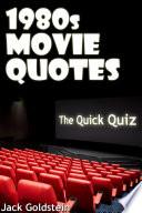 1980s Movie Quotes   The Quick Quiz Book