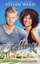 The Challenge  A BWWM Second Chance Romance Novel   African American Interracial Romance