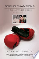 Boxing Champions of the Heavyweight Division 1882   2010