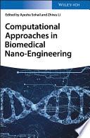 Computational Approaches in Biomedical Nano Engineering