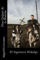 Don Quijote de la Mancha-El Ingenioso Hidalgo (Spanish) Edition