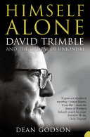 Himself Alone: David Trimble and the Ordeal Of Unionism (TEXT ONLY) Pdf/ePub eBook
