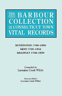 Pdf The Barbour Collection of Connecticut Town Vital Records: Huntington 1789-1850, Kent 1739-1852, Killingly 1708-1850 Telecharger