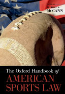 The Oxford Handbook of American Sports Law Book